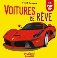 Hawcock David - VOITURES DE RÊVE.