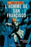 Hawthorne Daniel - L'Homme de San Francisco.