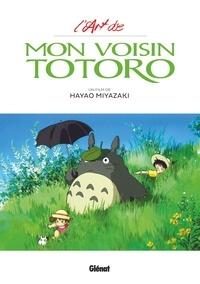Hayao Miyazaki - L'Art de Mon voisin Totoro.