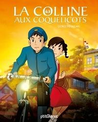 Hayao Miyazaki et Keiko Niwa - La colline aux coquelicots - Le livre du film.
