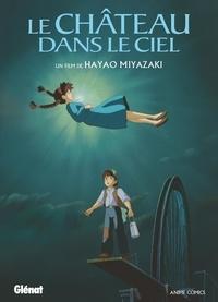Hayao Miyazaki - Le château dans le ciel.