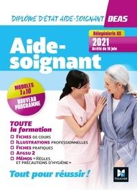 Hayat Abbadi et Pauline Guillier - DEAS Diplôme d'Etat d'aide-soignant - Toute la formation, modules de 1 à 10 + AFGSU 2.