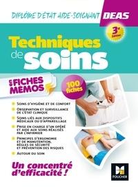 Hayat Abbadi et Emmanuelle Ruhier - Techniques de soins en fiches mémos - Diplôme d'État d'aide-soignant DEAS 3e ed. - Révision.