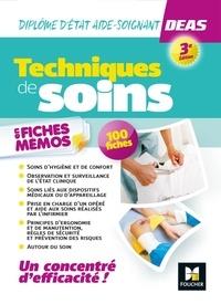 Hayat Abbadi et Emmanuelle Ruhier - Techniques de soins en fiches mémos - Diplôme d'Etat aide-soignant DEAS.