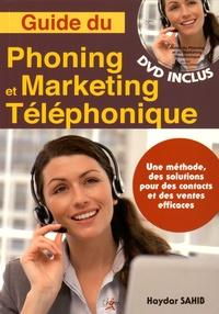 Guide du phoning et du marketing téléphonique - Une méthode, des solutions pour des contacts et des ventes efficaces.pdf