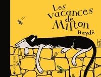 Haydé Ardalan - Les vacances de Milton.