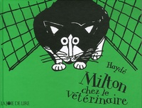 Haydé Ardalan - Milton chez le vétérinaire.
