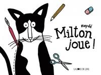 Haydé Ardalan - Milton joue !.