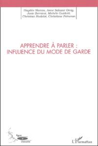 Haydee Marcos-Sigal - Apprendre à parler : influence du mode de garde.