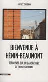 Haydée SABERAN - Bienvenue à Hénin-Beaumont - Reportage sur un laboratoire du Front national.