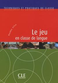 Haydée Silva - Le jeu en classe de langue.