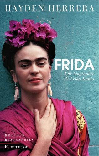 Hayden Herrera - Frida - Biographie de Frida Kahlo.