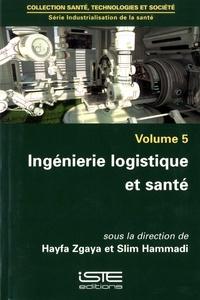 Goodtastepolice.fr Industrialisation de la santé - Volume 5, Ingénierie logistique et santé Image