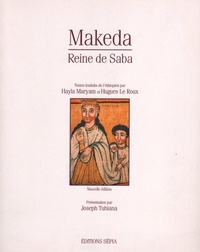 Hayla Maryam et Hugues Le Roux - Makeda, reine de Saba.