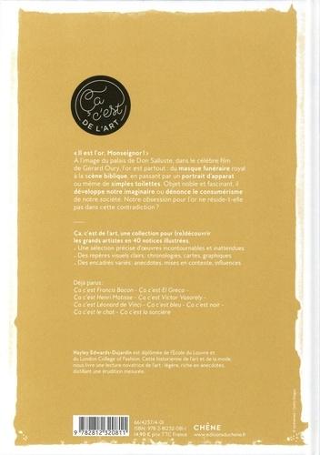 Or - De Toutânkhamon à Andy Warhol. Une couleur à (re)découvrir en 40 notices