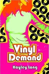 Hayley Long - Vinyl Demand.