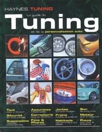 Haynes Tuning - Le guide du tuning et de la personnalisation auto.