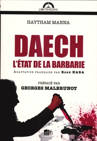 Haytham Manna - Daech - L'Etat de la barbarie.