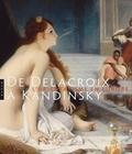 Hazan - De Delacroix à Kandinsky - L'orientalisme en Europe.