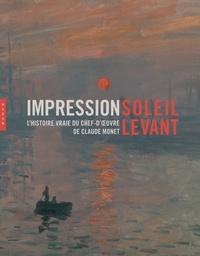 Hazan - Impression, soleil levant - L'histoire vraie du chef-d'oeuvre de Claude Monet.