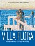 Hazan - Villa Flora - Les temps enchantés.