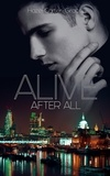Hazel Carter-Grace - Alive - Tome 2 - Alive after all.