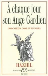 Haziel - A chaque jour son ange gardien - Invocations.