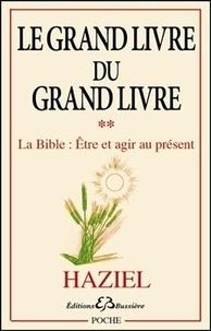 Corridashivernales.be Le Grand livre du Grand livre - Tome 2, La Bible : être et agir au présent Image