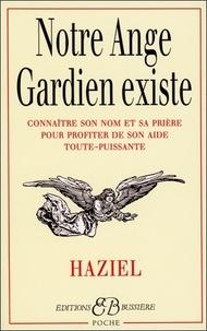 Notre ange gardien existe- Connaître son nom et sa prière pour bénéficier de son aide toute-puissante -  Haziel |
