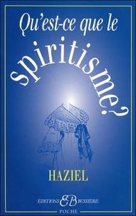 Quest-ce que le spiritisme ? - Communications avec les Esprits des Défunts. Obtention de révélations de lAu-delà.pdf