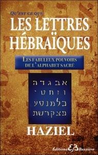Haziel - Qu'est -ce que les lettres hébraïques ?.