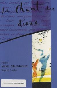 Hazrat Shah Maghsoud Sadegh Angha - Le chant des dieux.