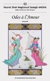 Hazrat Shah Maghsoud Sadegh Angha - Odes à l'amour - Ghazaliât.