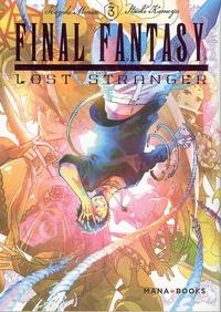 Hazuki Minase et Itsuki Kameya - Final FantasyLost Stranger Tome 3 : .