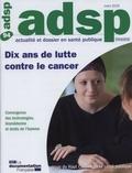HCSP - Dix ans de lutte contre le cancer.