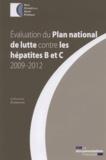 HCSP - Evaluation du Plan national de lutte contre les hépatites B et C 2009-2012.