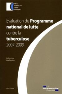 HCSP - Evaluation du Programme national de lutte contre la tuberculose 2007-2009.