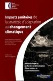 HCSP et Jean-François Toussaint - Impacts sanitaires de la stratégie d'adaptation au changement climatique.