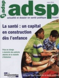 HCSP - La santé : un capital en construction dès l'enfance - Actualité et dossier en santé publique N°86.