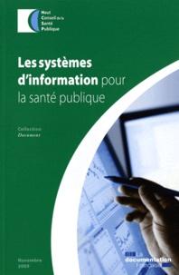 HCSP - Les systèmes d'information pour la santé publique.
