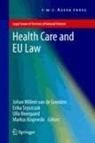 Johan Willem van de Gronden - Health Care and EU Law.