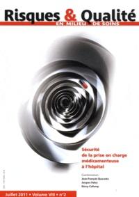 Jean-François Quaranta et Jacques Fabry - Risques & Qualité Volume 8 N° 2, Juill : Sécurité de la prise en charge médicamenteuse à l'hôpital.