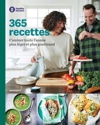 365 recettes- Cuisiner toute l'année plus léger et plus gourmand -  Healthy Kitchen |