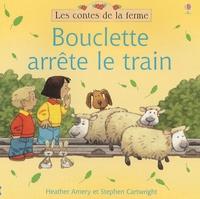 Heather Amery - Bouclette arrête le train.