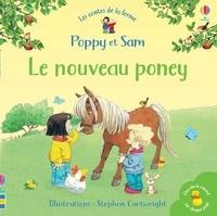 Heather Amery et Stephen Cartwright - Le nouveau poney.