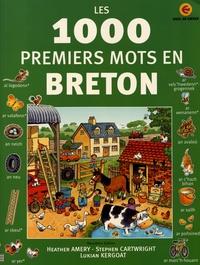 Heather Amery et Stephen Cartwright - Les 1000 premiers mots en breton.