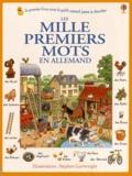 Heather Amery et Stephen Cartwright - Les mille premiers mots en allemand.