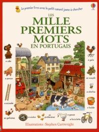 Heather Amery et Stephen Cartwright - Les mille premiers mots en portugais.