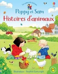 Heather Amery et Lesley Sims - Poppy et Sam - Histoires d'animaux.