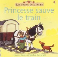 Heather Amery - Princesse sauve le train.